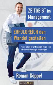 NEU: Praxisratgeber für Manager - Den Wandel erfolgreich gestalten!