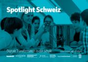Start für Spotlight Schweiz - Digitale Transformation in der Schule