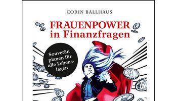 Frauenpower in Finanzfragen: Finanzielle Entscheidungen eigenverantwortlich treffen