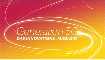 «Generation 5G»: Ein neues Format für die digital beschleunigte Schweiz