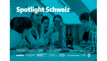Start für Spotlight Schweiz - Digitale Transformation in der Schule